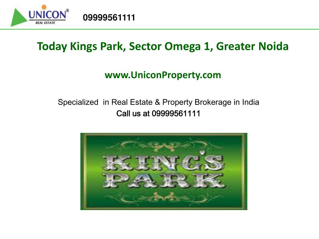 today kings park sector omega 1 greater noida www uniconproperty com l.