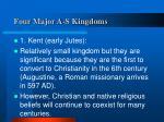 four major a s kingdoms
