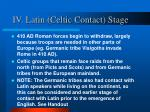 iv latin celtic contact stage6