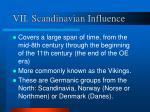 vii scandinavian influence