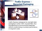 fedex express recycled packaging