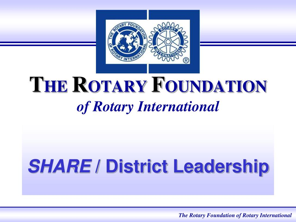 t he r otary f oundation of rotary international l.