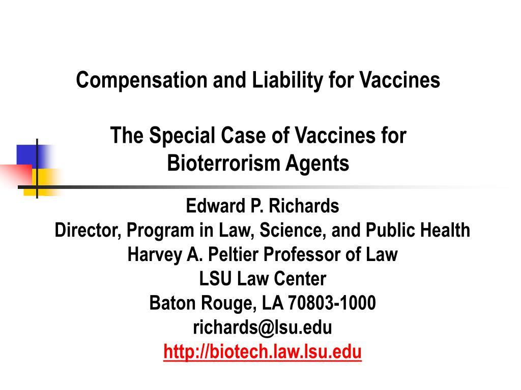 compensation and liability for vaccines the special case of vaccines for bioterrorism agents l.