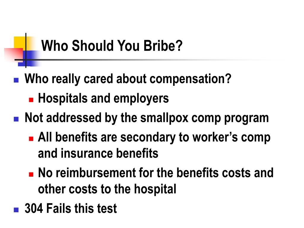 Who Should You Bribe?