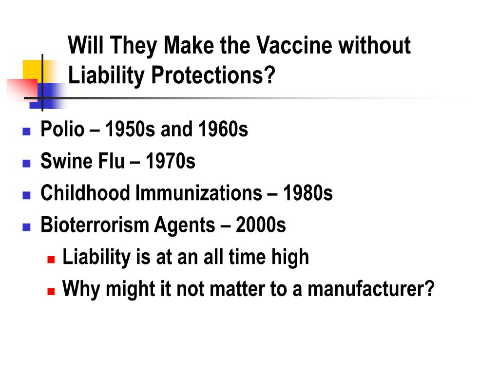 Will They Make the Vaccine without Liability Protections?
