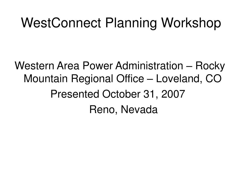 westconnect planning workshop l.