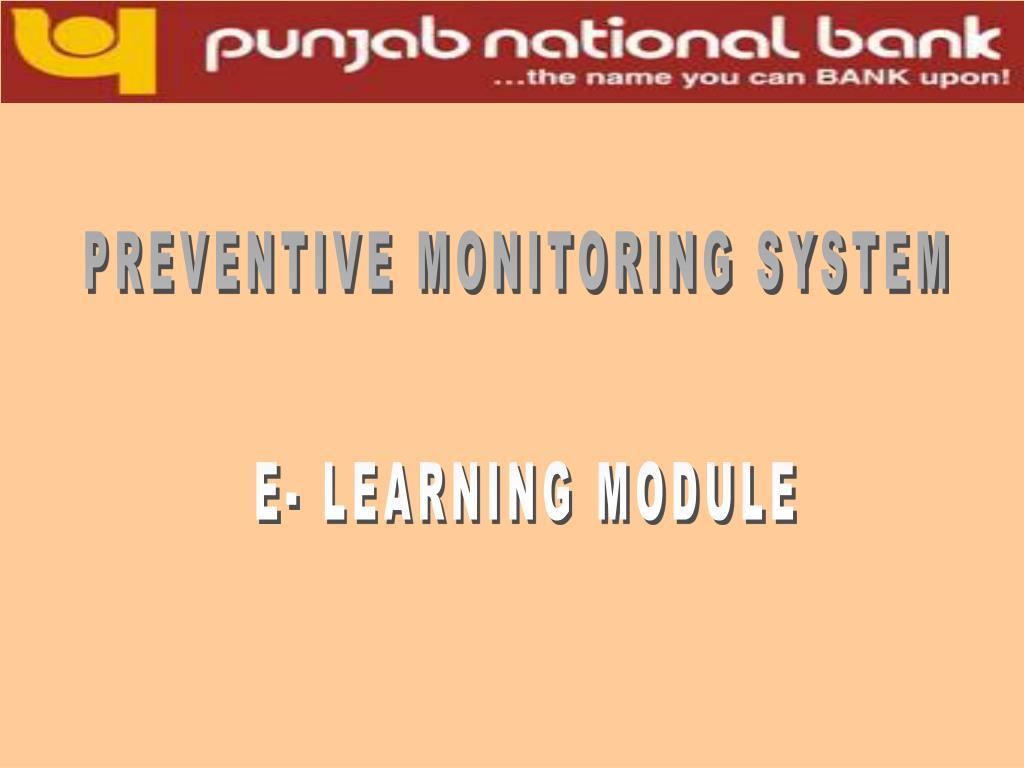 PREVENTIVE MONITORING SYSTEM