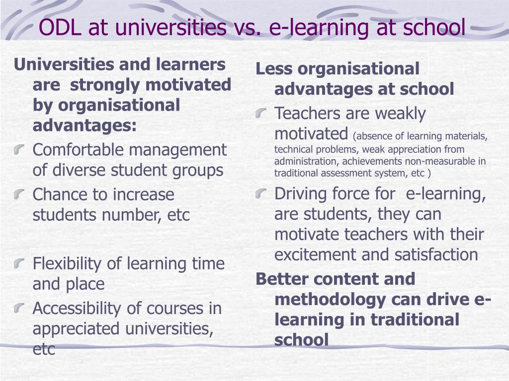 Universities and learners are  strongly motivated by organisational   advantages: