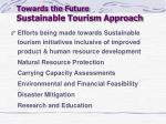 towards the future sustainable tourism approach