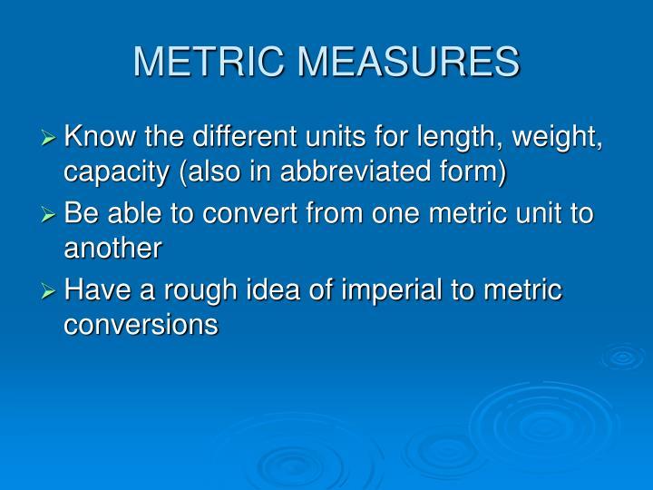 metric measures n.