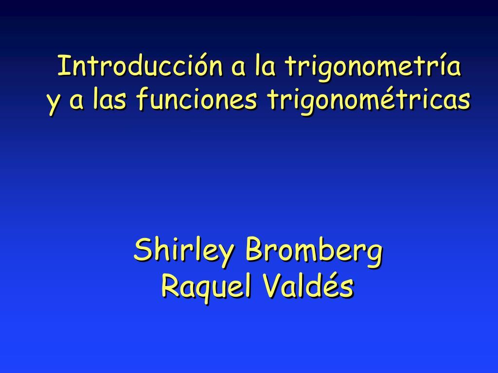 introducci n a la trigonometr a y a las funciones trigonom tricas l.