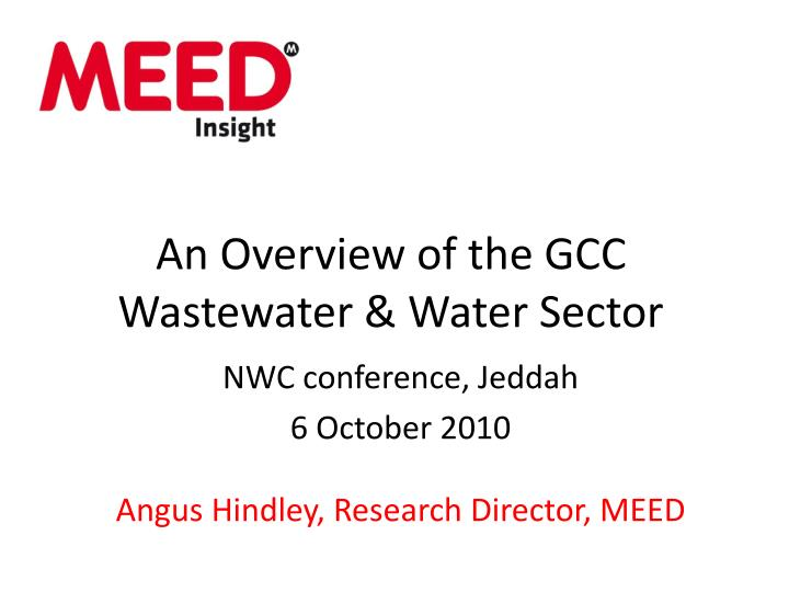 an overview of the gcc wastewater water sector n.