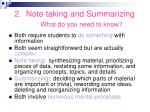 2 note taking and summarizing what do you need to know
