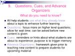 questions cues and advance organizers what do you need to know