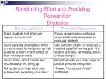 reinforcing effort and providing recognition strategies