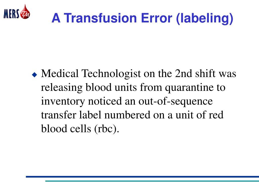 A Transfusion Error (labeling)