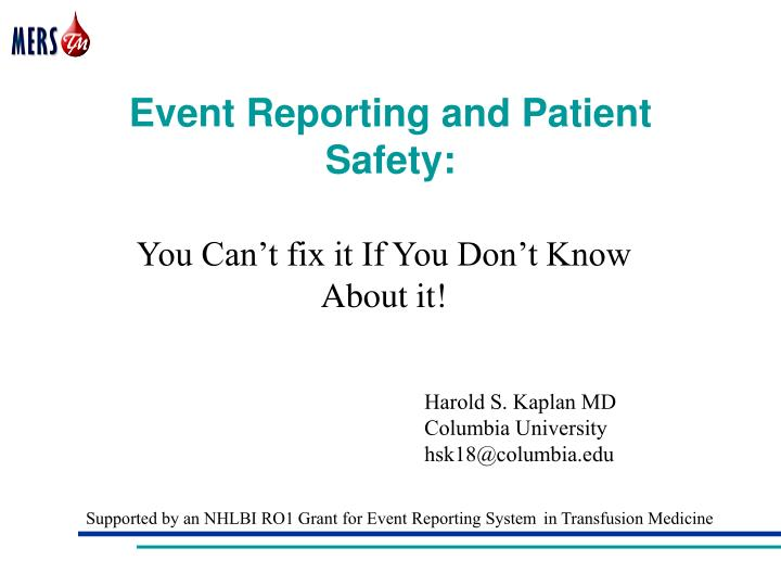 Event reporting and patient safety