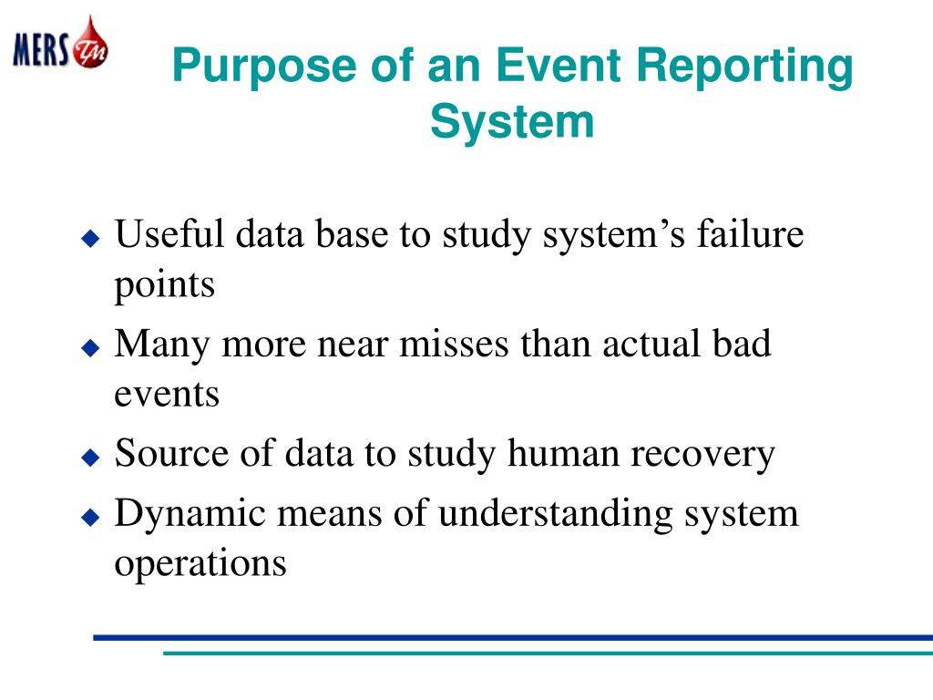 Purpose of an Event Reporting System