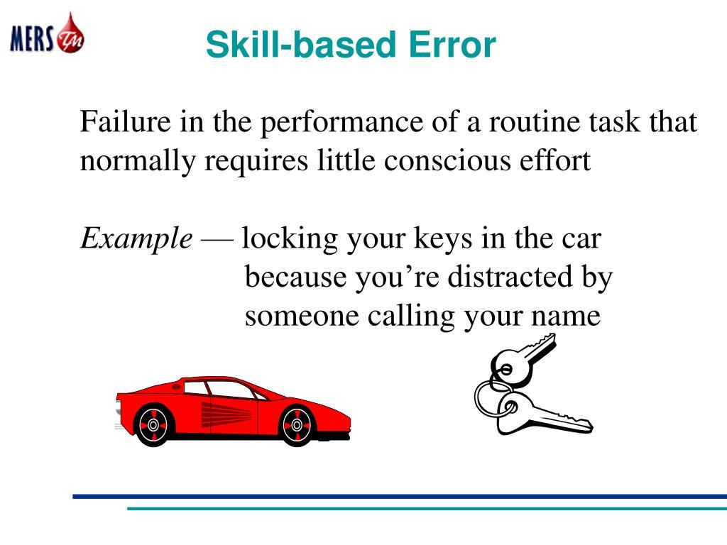 Skill-based Error