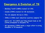 emergence evolution of tr