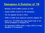 emergence evolution of tr