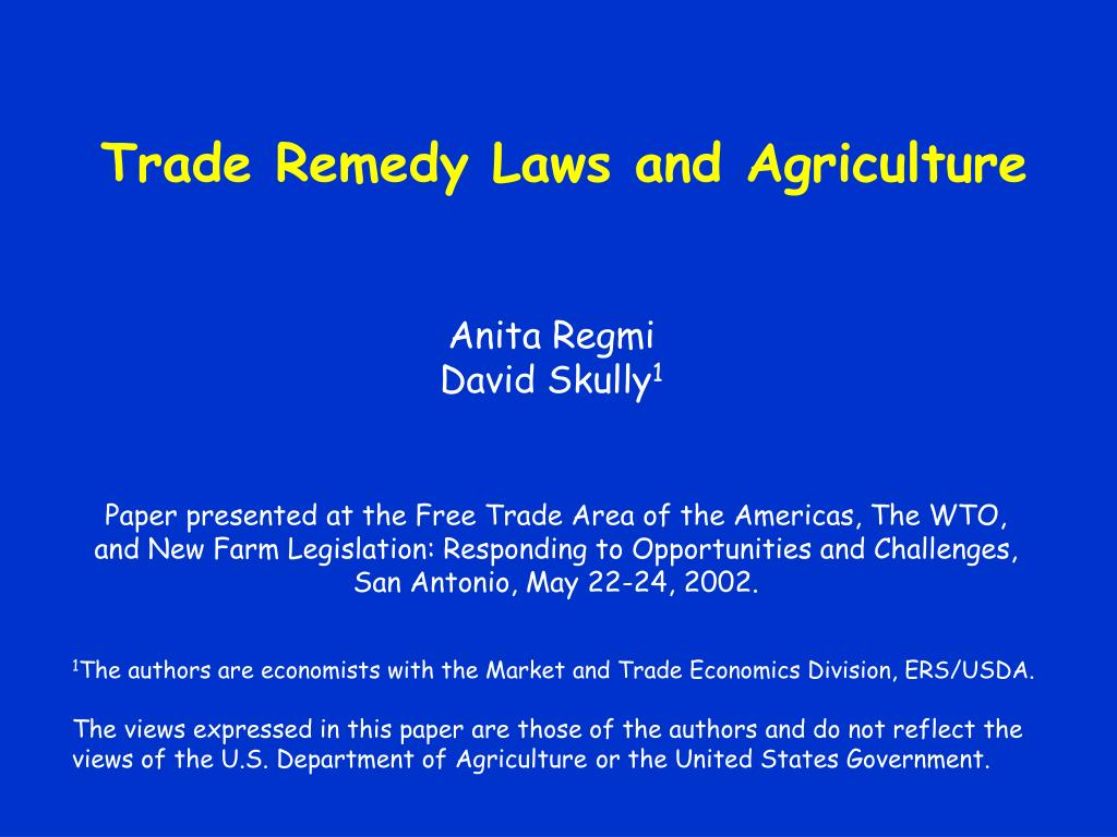 trade remedy laws and agriculture l.