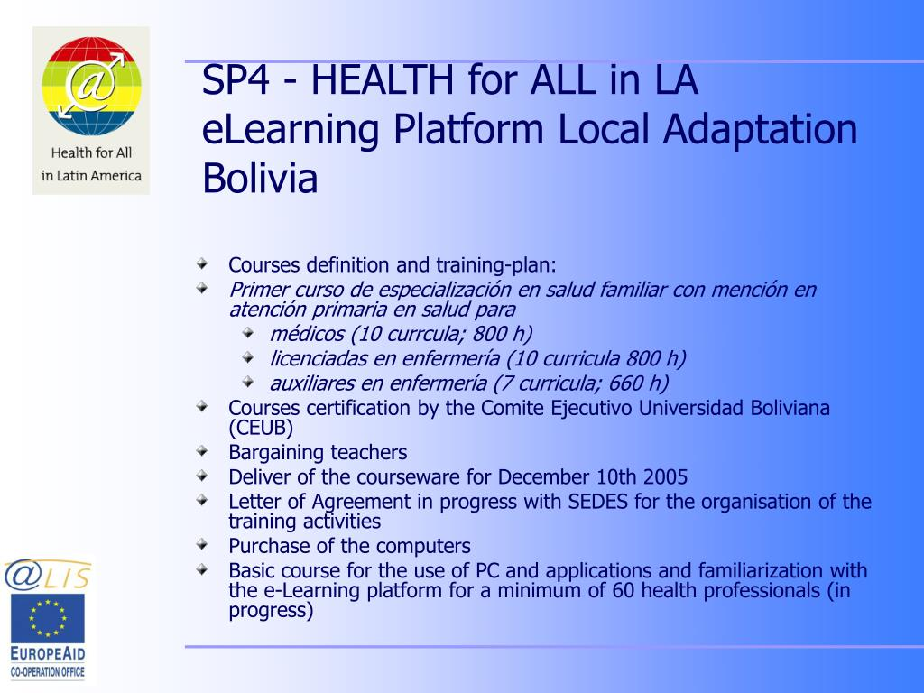 SP4 - HEALTH for ALL in LA eLearning Platform Local Adaptation Bolivia