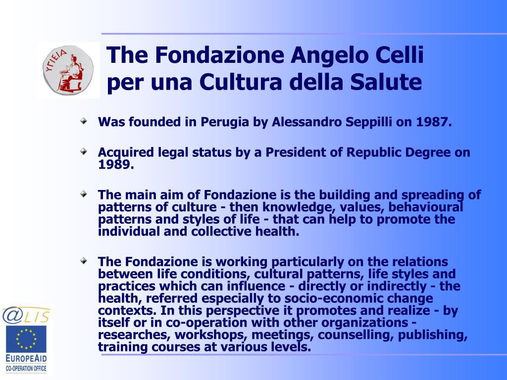 The Fondazione Angelo Celli