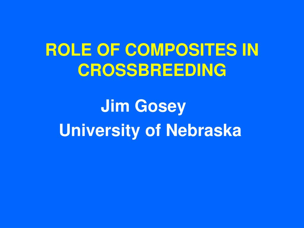 role of composites in crossbreeding l.