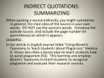 indirect quotations summarizing