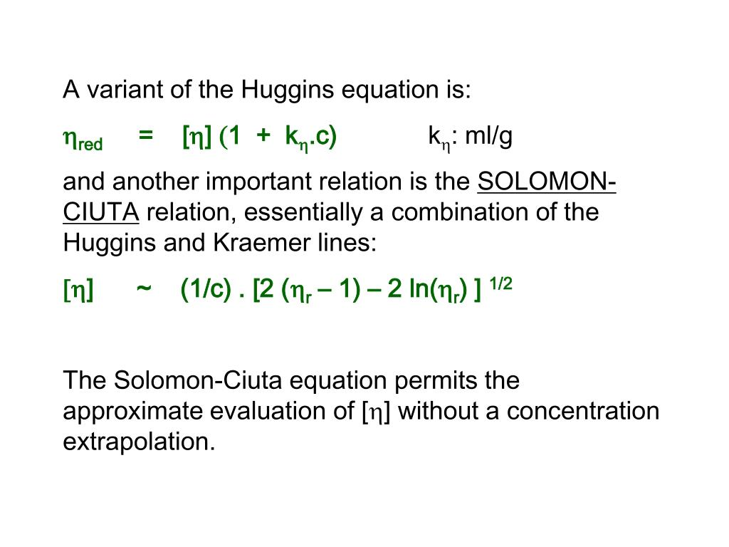 A variant of the Huggins equation is: