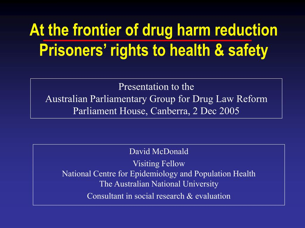 at the frontier of drug harm reduction prisoners rights to health safety l.