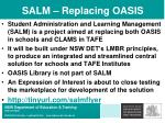 salm replacing oasis