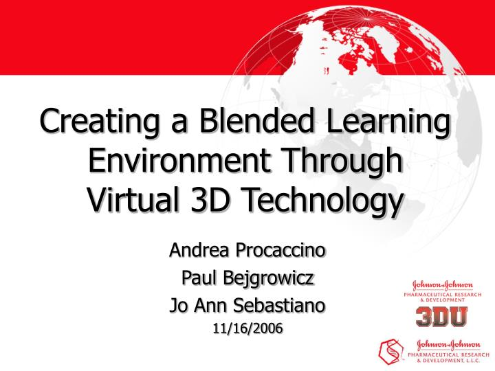 Creating a blended learning environment through virtual 3d technology