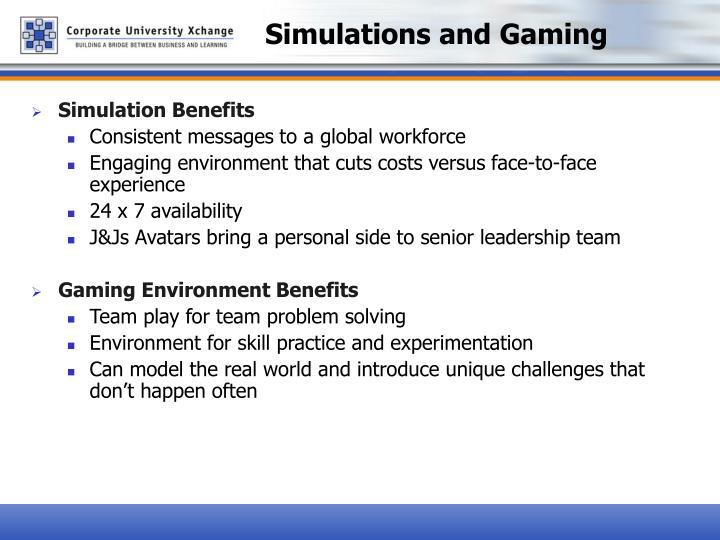 Simulations and gaming