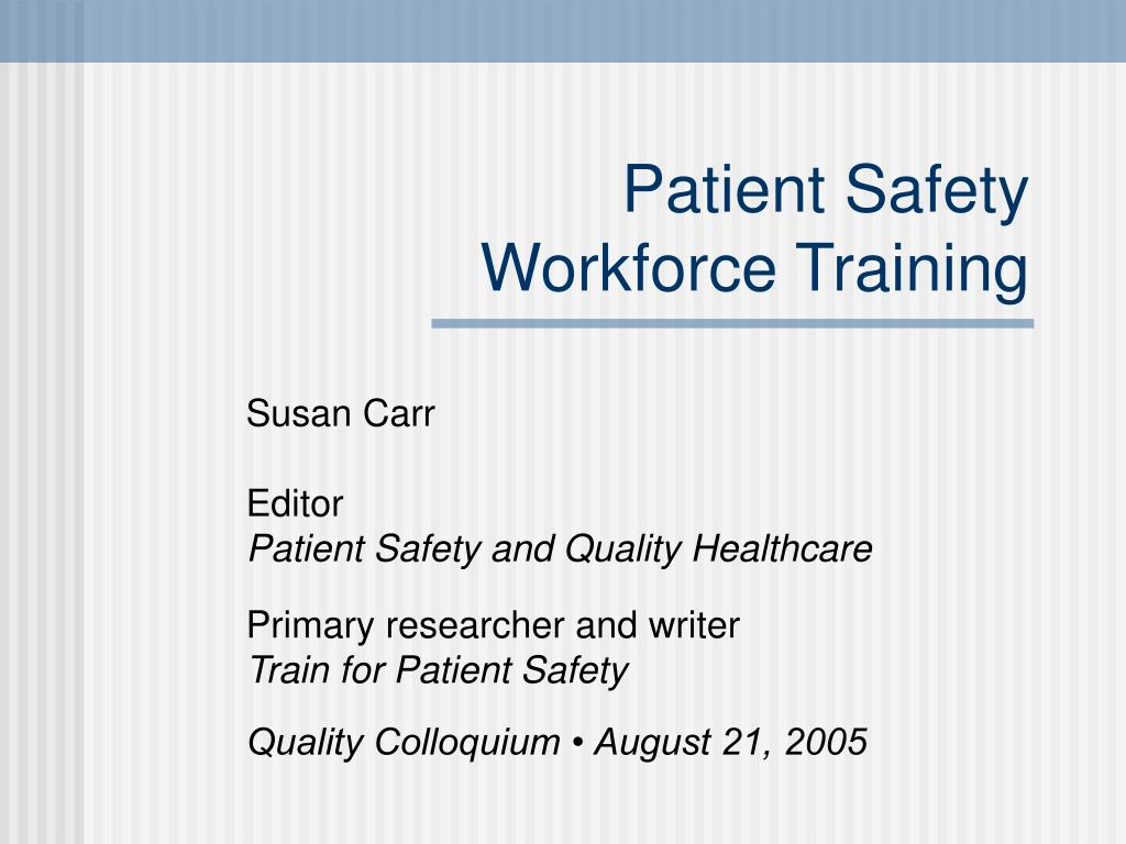 patient safety workforce training l.