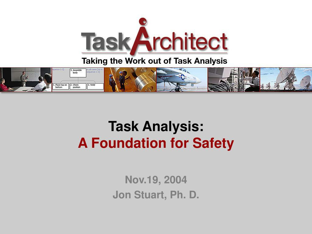 task analysis a foundation for safety l.