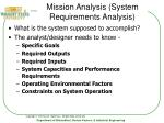 mission analysis system requirements analysis