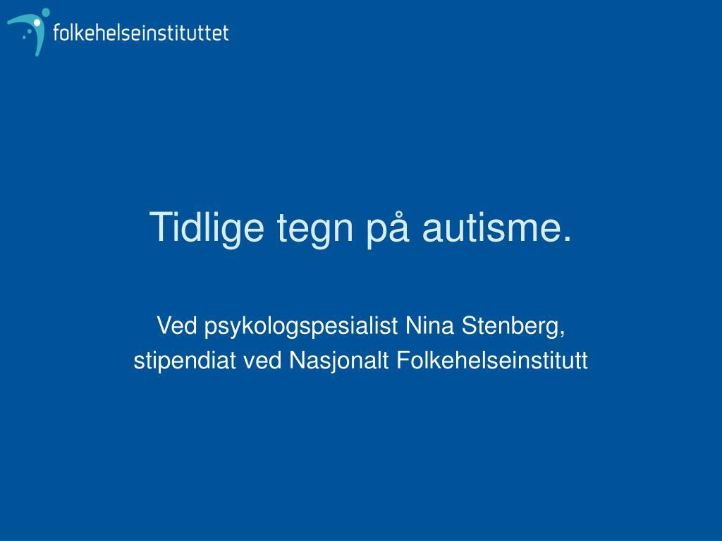 tidlige tegn p autisme l.