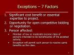exceptions 7 factors