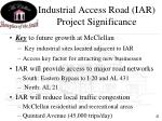 industrial access road iar project significance