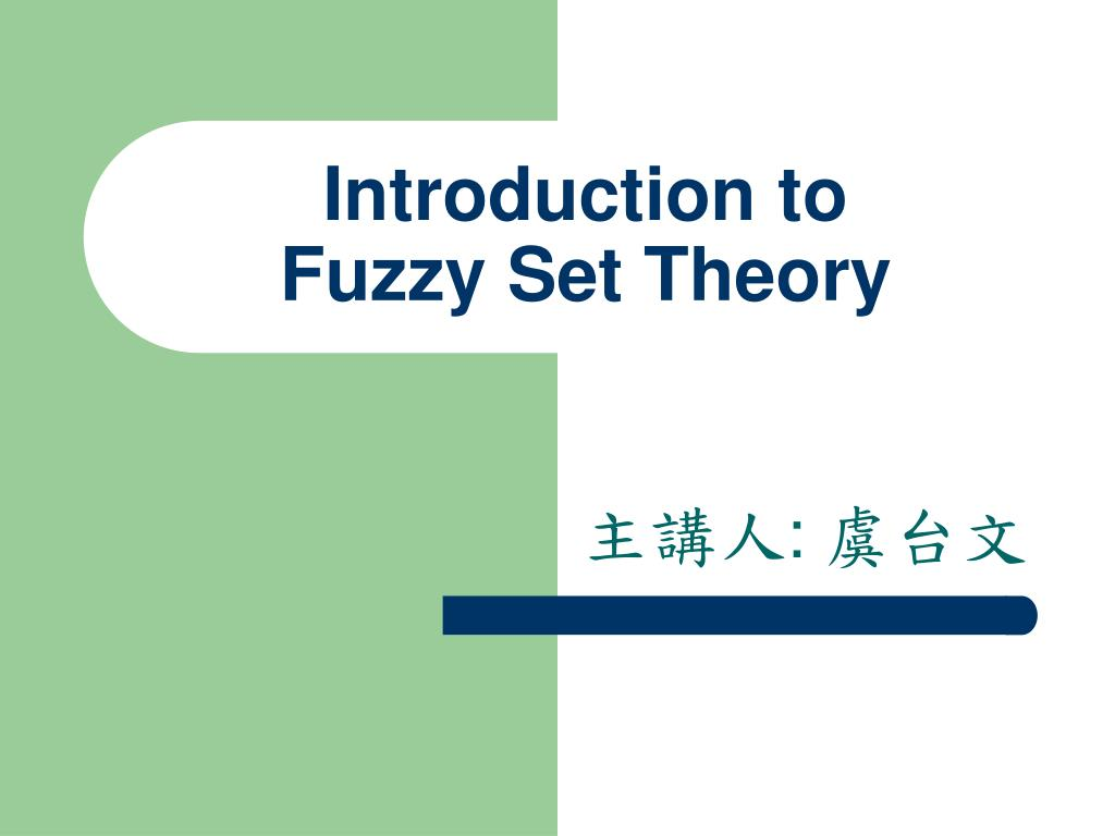 introduction to fuzzy set theory l.