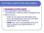custom computing machines30