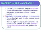 mapping an mlp on splash 238