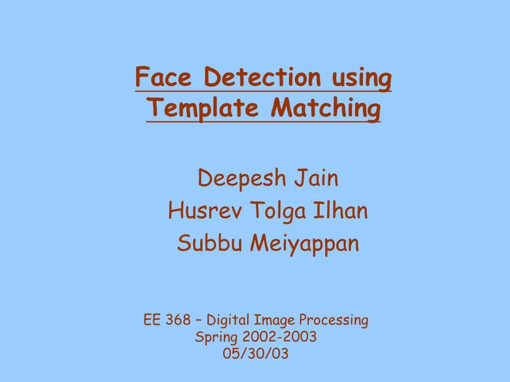 face detection using template matching l.