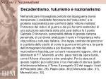 decadentismo futurismo e nazionalismo