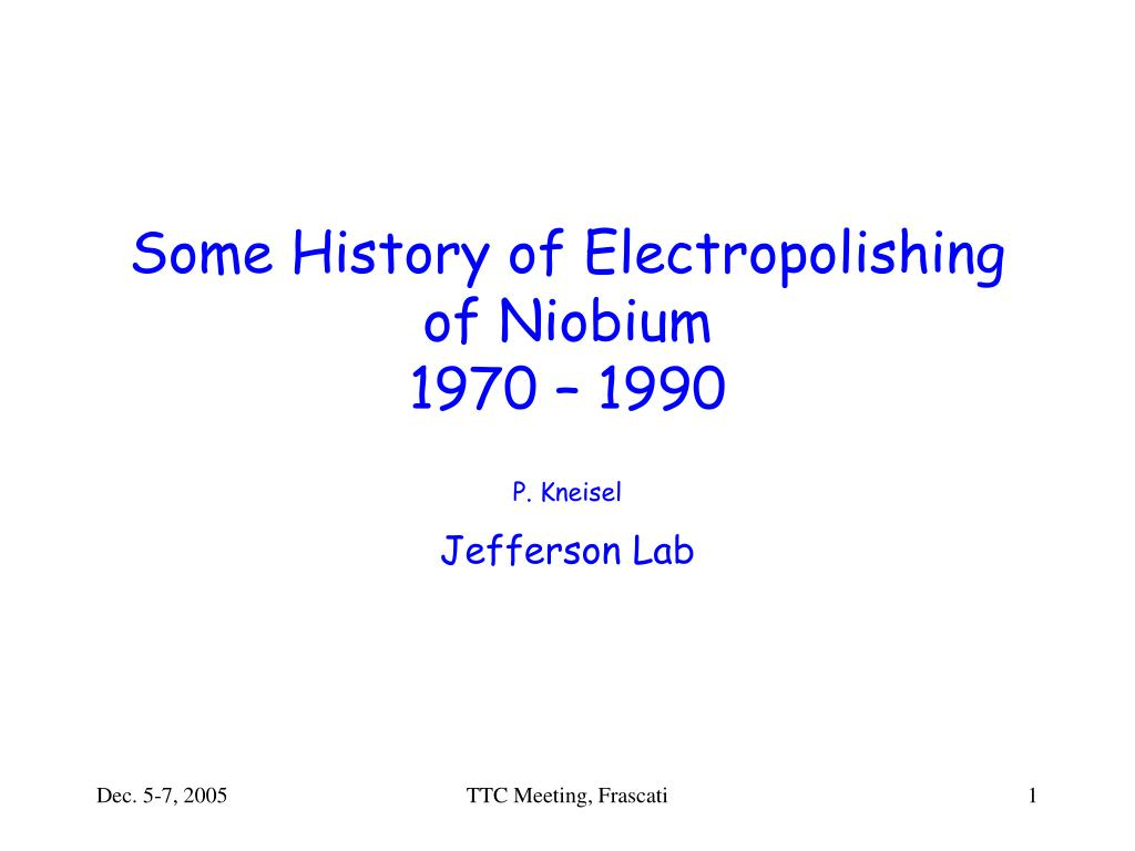 some history of electropolishing of niobium 1970 1990 l.