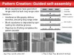 pattern creation guided self assembly