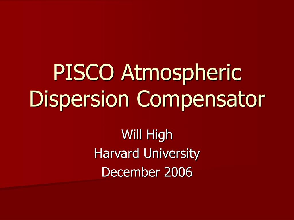 pisco atmospheric dispersion compensator l.