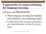 2 approaches in using technology for language learning16